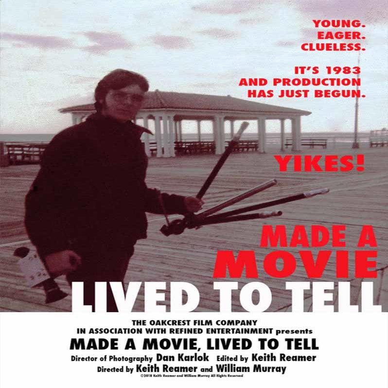 Made a Movie, Lived to Tell